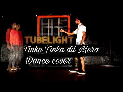Tubelight -Tinka Tinka Dil Mera   Salman Khan   Rahat Fateh Ali Khan  Dance Cover   Scientist Abhi