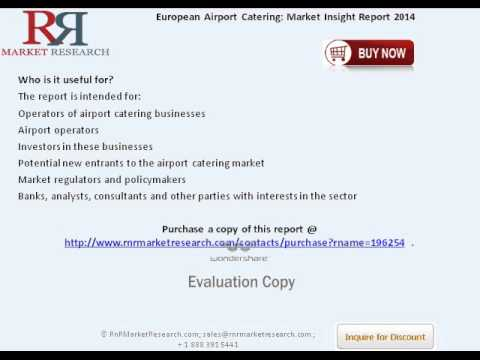 European Airport Catering Market Size, Historical Growth Rates, Review Factors & Developments
