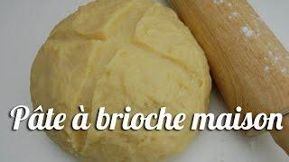 Recette Pâte à brioche maison facile