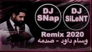وسام داود - 2020 - صدمه Dj SiLeNT & Dj SNap Remix