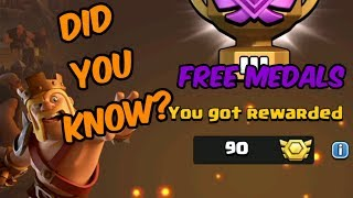 DID YOU KNOW? - GET FREE CLAN WAR LEAGUE MEDALS, NO WAR, NO ATTACKS - CLASH OF CLANS
