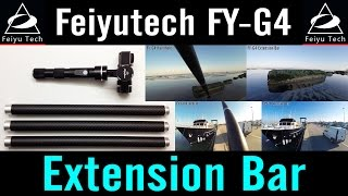 Feiyu-tech Fy-g4 #8 Extension Bar Optional Gimbal Accessories Review Comparison Video Footage Gopro