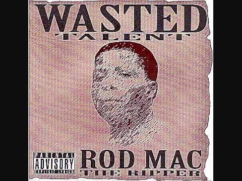 "Rod Mac The Ripper - ""COASTIN"""