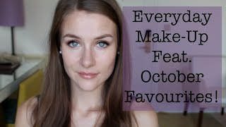 Everyday Make-Up Routine Featuring October Favourites! | Hannah Georgina