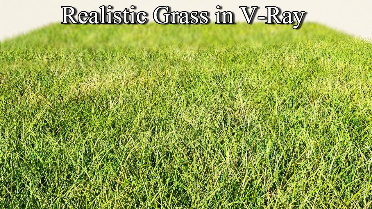 3ds Max Tutorial Realistic Grass In Vray Using Vray Fur Texture