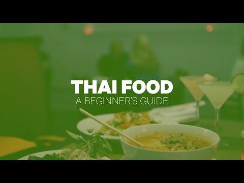 Thai Food: A Beginner's Guide