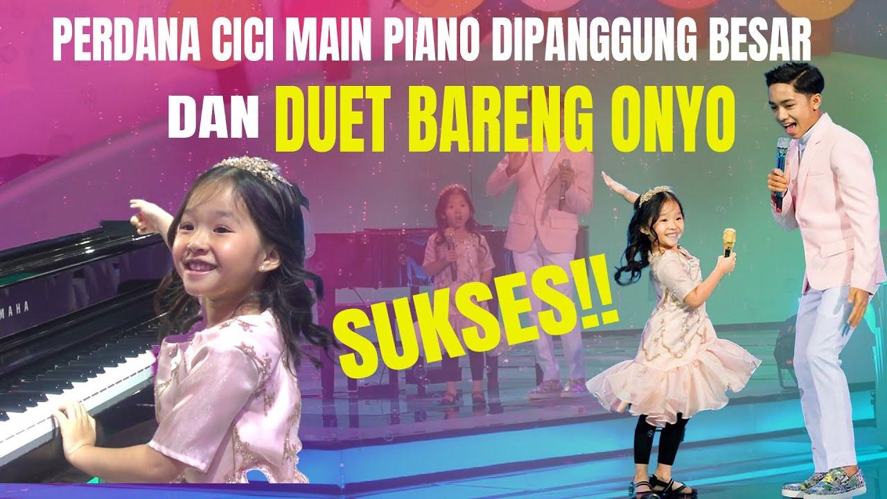 The Onsu Family - Perdana Cici main piano di panggung besar dan duet bareng Onyo, SUKSES!!