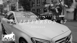 #60SecondPropertyTour - 75 Jefferson -  Hoboken Ticket Infomercial