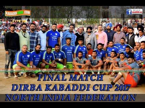 north india  fedration final match at dirba kabaddi cup 2017