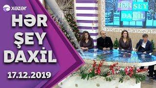 Hər Şey Daxil - Gülyaz, Gülyanaq, Nicat, Suma, Mehman, Sadiq  17.12.2019
