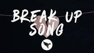 Little Mix - Break Up Song  Lyrics