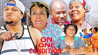 On One Condition Season 4  - 2017 Latest Nigerian Nollywood Movie