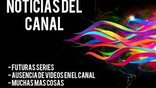 NOTICIAS DEL CANAL #3 | FUTURAS SERIES, VIDEOS Y MÁS