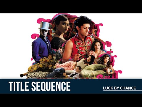 luck-by-chance- -opening-credits- -zoya-a- -konkana-s- -farhan-a- -rishi-k- -dimple-k- -hrithik-r
