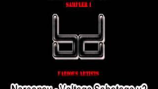 The BaszDrome Records [BD 005] B1.- Narcopsy - Voltage Sabotage V2