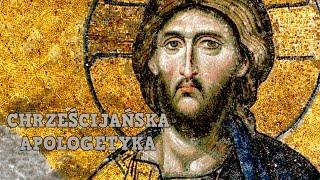 Czym jest Chrześcijańska Apologetyka?