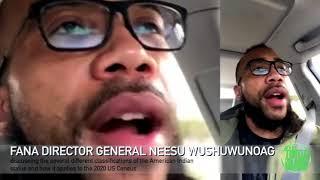 Get Yo Family- TWO HAWKS SPEAKS: FANA Director General Neesu Wushuwunoag discussing classifications