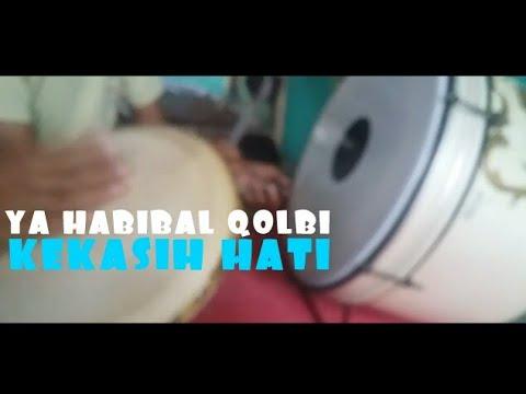 Bass dan Tam YA HABIBAL QOLBI versi Az Zahir | TUTORIAL HADROH