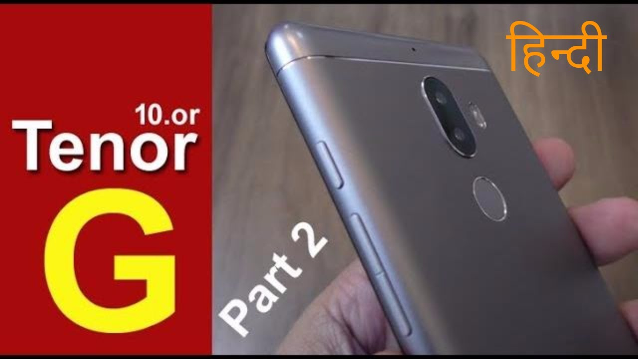 Tenor G (10 or G) review - Is this low cost dual camera smartphone