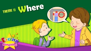 Theme 11. Where - Where is it? - asking the way | ESL Song & Story - Learning English for Kids