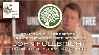 Folk Radio UK Presents... John Fullbright  -