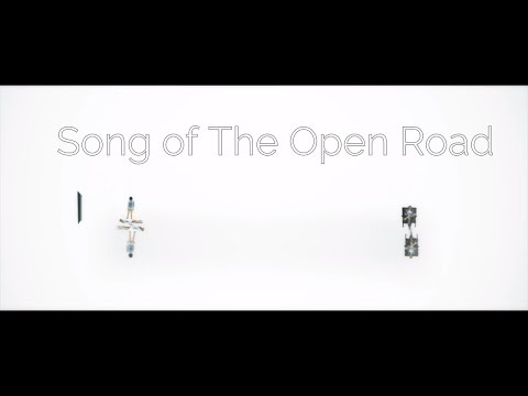 Short film: Song of The Open Road