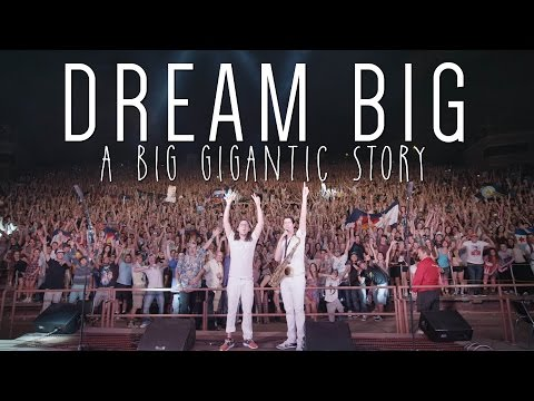 Dream Big - A Big Gigantic Story