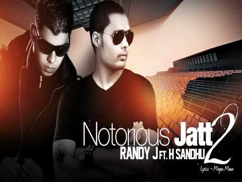 Randy J Ft. Harvy Sandhu - Notorious Jatt 2