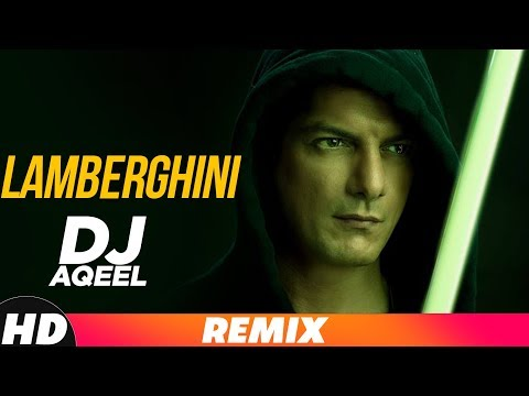 Lamberghini (Remix) | Dj Aqeel |  The Doorbeen Feat Ragini | Latest Remix Song 2018
