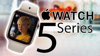 Apple Watch Series 5 - Should You Wait? Things You NEED TO KNOW