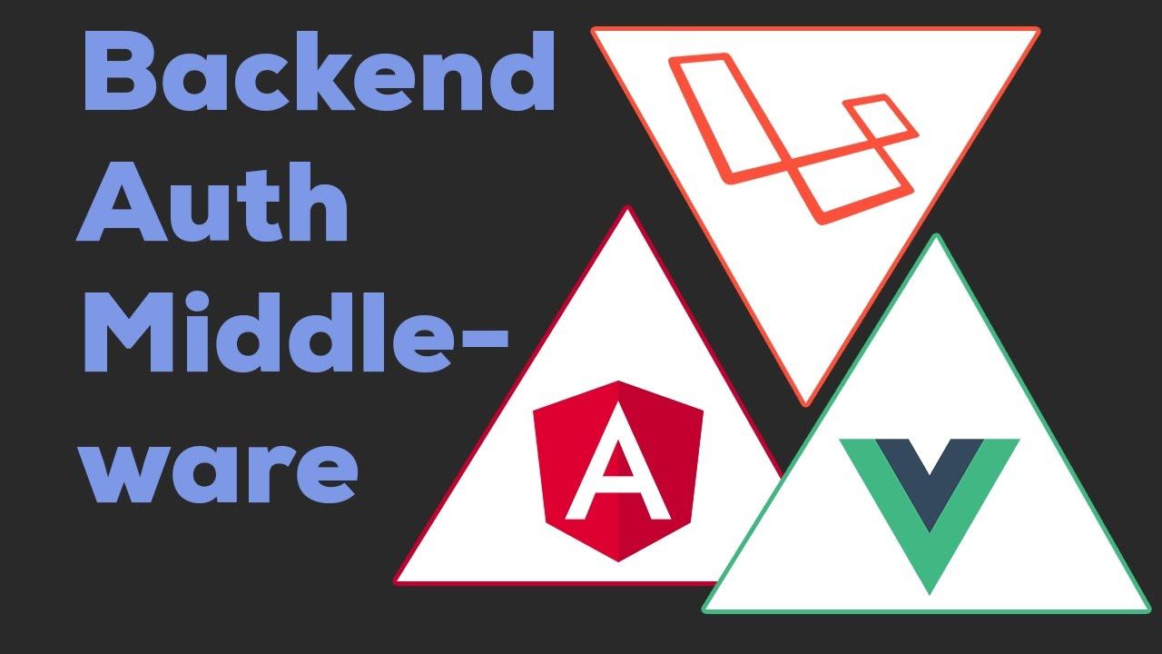 LARAVEL JWT MIDDLEWARE | Laravel + Angular 2 / Vue js 2