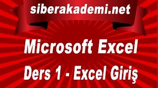 Microsoft Excel Ders 1 - Excel Giriş