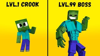 LVL 1 ZOMBIE CROOK VS LVL 99 ZOMBIE BOSS MONSTER MINECRAFT ANIMATION