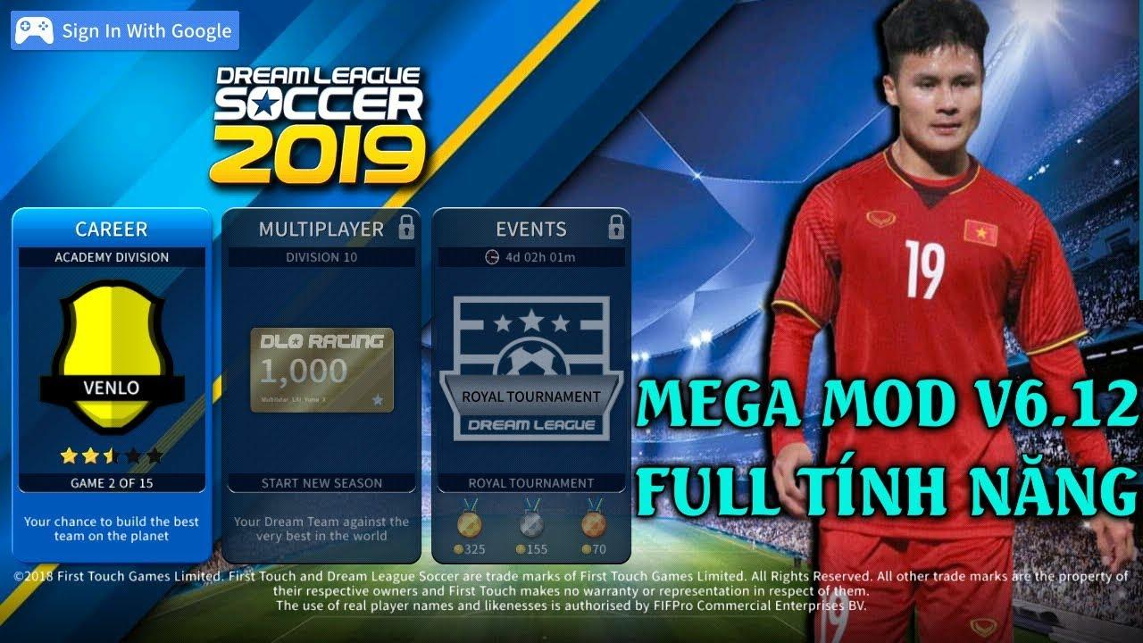 CTM | Hướng dẫn tải bản MOD Dream League Soccer 2019 V6.12 FULL TÍNH NĂNG [ MEGA MOD ]