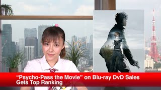 "Today's topic: -""Psycho-Pass the Movie"" on Blu-ray DvD Sales Gets T..."