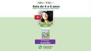 DI Sala de 4 a 6 anos - Sueli - 13/jun/2021