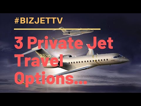 3 Private Jet Travel Options...