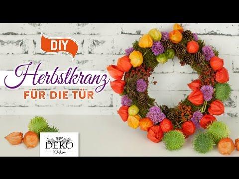 Diy Farbenfoher Herbst Türkranz Aus Naturmaterial How To Deko Kitchen