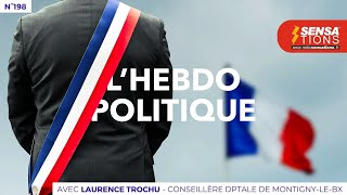 Hebdo Politique n°198 : Laurence Trochu, conseillère départementale de Montigny-le-Bx