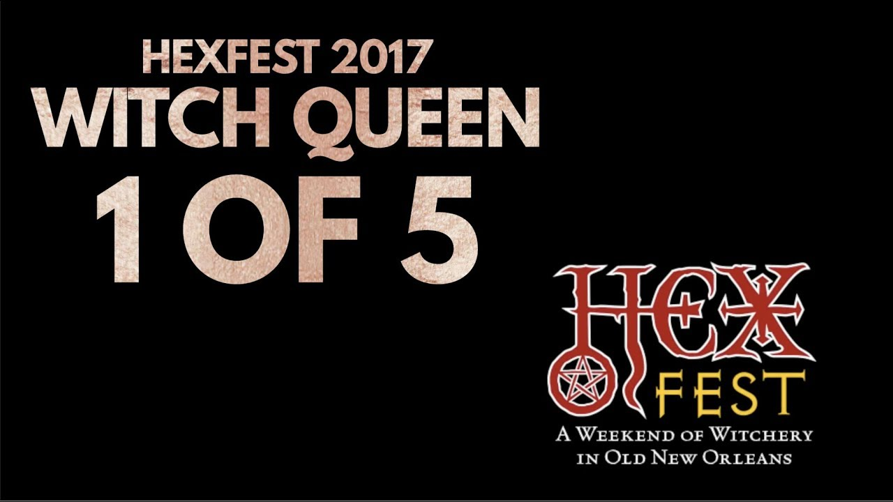 HexFest 2017 Witch Queen 1 of 5