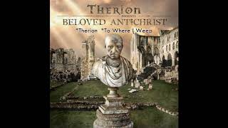 *Therion - *To Where I Weep