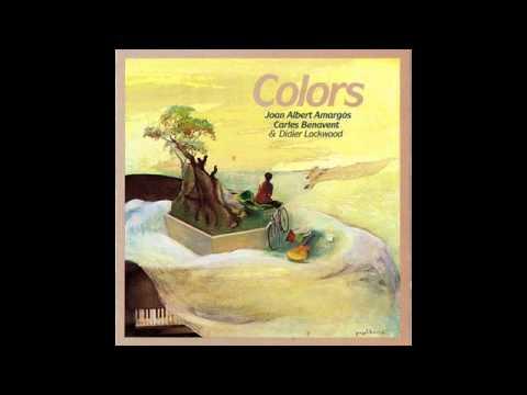 Joan Albert Amargós & Carles Benavent - Colors (Disco completo)