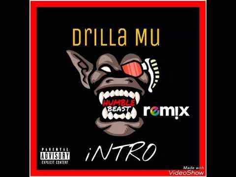 Drilla Mu - Humble Beast Intro (G Herbo Remix)