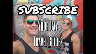 Welcome to Your Gay Travel Guides