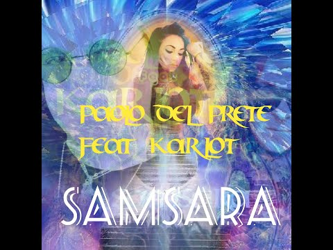 Paolo Del Prete feat. Karlot - SamSarA (Levels part.1) official trilogy clip
