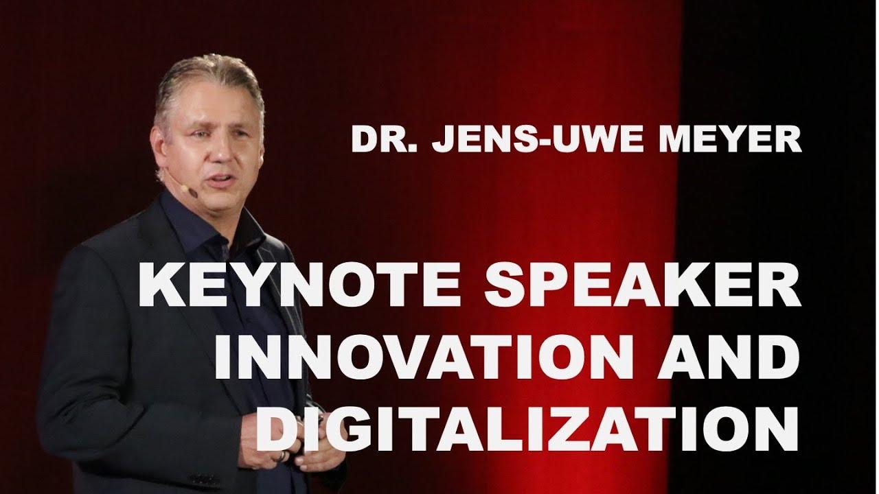 Uwe Meyer speaker innovation and digitization dr jens uwe meyer