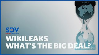 What is Wikileaks and what makes it such a BIG DEAL?