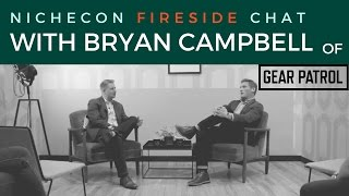 Fireside Chat - Bryan Campbell of Gear Patrol | Shifting the Gears on Freelance