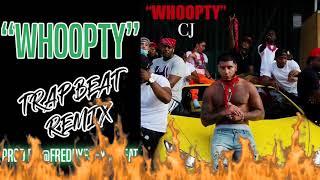 WHOOPTY TRAP BEAT REMIX