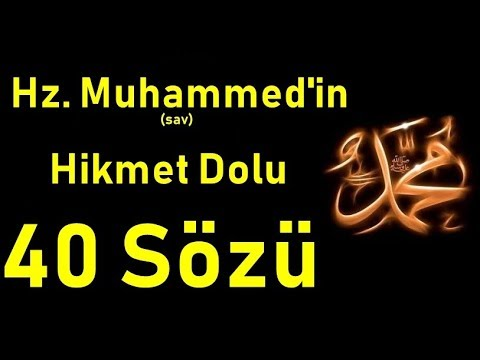 hz Muhammed(sav)'in hikmet dolu 40 sözü